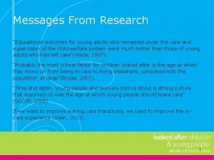 Messages From Research Educational outcomes for young adults