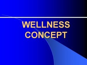 WELLNESS CONCEPT Concept Of Health And Wellness Concept