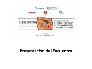 Presentacin del Encuentro Red Latinoamericana de Desarrollo de