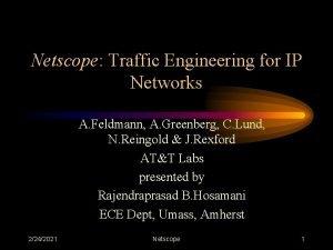 Netscope Traffic Engineering for IP Networks A Feldmann