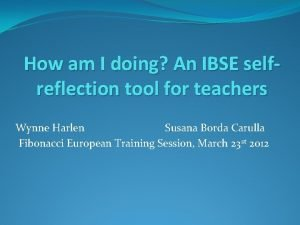 How am I doing An IBSE selfreflection tool