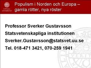 Populism i Norden och Europa gamla rtter nya
