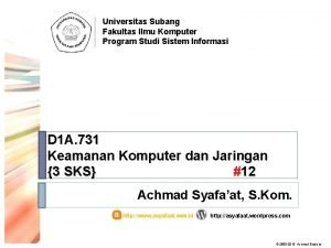 Universitas Subang Fakultas Ilmu Komputer Program Studi Sistem