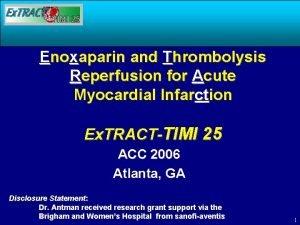 Enoxaparin and Thrombolysis Reperfusion for Acute Myocardial Infarction