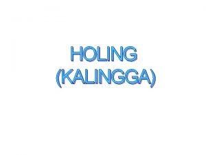 HOLING KALINGGA Berita dari Dinasti Tang 618 906