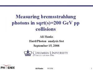 Measuring bremsstrahlung photons in sqrts200 Ge V pp