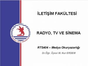 LETM FAKLTES RADYO TV VE SNEMA RTS 404