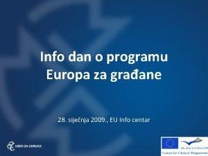 Info dan o programu Europa za graane 28