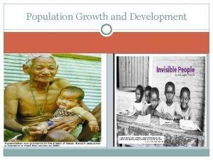 Population Growth and Development Population Growth and Development