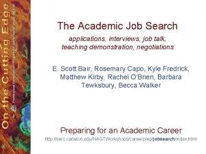 The Academic Job Search applications interviews job talk