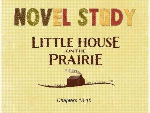 Chapters 13 15 Novel Study Materials novel Notice