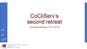 Co Cli Servs second retreat Co Cli rv