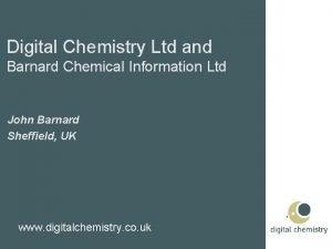 Digital Chemistry Ltd and Barnard Chemical Information Ltd