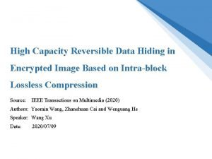 High Capacity Reversible Data Hiding in Encrypted Image