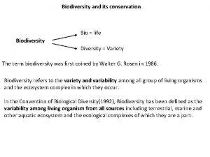 Biodiversity and its conservation Bio life Biodiversity Diversity
