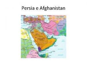 Persia e Afghanistan Persia governo dello shah ma