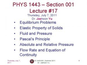 PHYS 1443 Section 001 Lecture 17 Thursday July