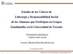 Estudio de los Valores de Liderazgo y Responsabilidad