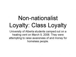 Nonnationalist Loyalty Class Loyalty University of Alberta students