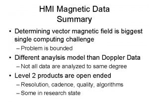HMI Magnetic Data Summary Determining vector magnetic field
