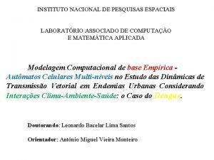 INSTITUTO NACIONAL DE PESQUISAS ESPACIAIS LABORATRIO ASSOCIADO DE