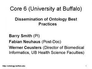 Core 6 University at Buffalo Dissemination of Ontology
