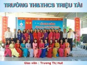 TRNG THTHCS TRIU TI TRNG Gio vin Trng