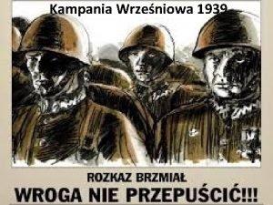 Kampania Wrzeniowa 1939 Inne nazwy kampania Polska 1939