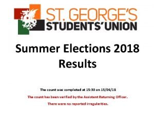 Summer Elections 2018 Results The count was completed