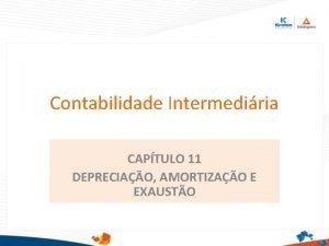 Contabilidade Intermediria CAPTULO 11 DEPRECIAO AMORTIZAO E EXAUSTO