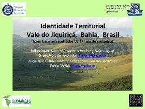 UNIVERSIDADE FEDERAL DA BAHIA PROJETO GEOGRAFAR Identidade Territorial