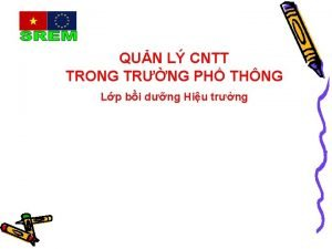 QUN L CNTT TRONG TRNG PH THNG Lp
