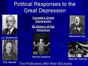 Political Responses to the Great Depression Canadas Great