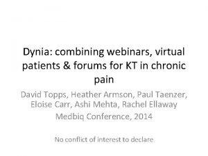 Dynia combining webinars virtual patients forums for KT