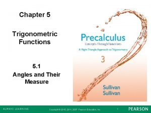 Chapter 5 Trigonometric Functions 5 1 Angles and