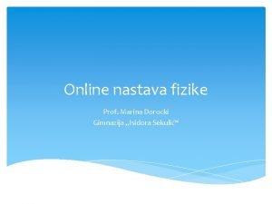 Online nastava fizike Prof Marina Dorocki Gimnazija Isidora
