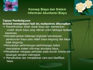 Konsep Biaya dan Sistem Informasi Akuntansi Biaya Tujuan