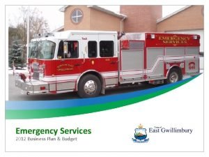 Emergency Services 2012 Business Plan Budget Emergency Services