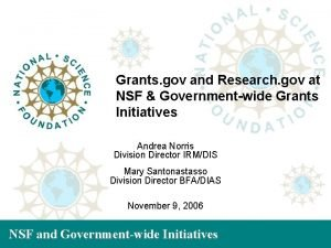 Grants gov and Research gov at NSF Governmentwide