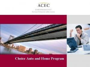 Choice Auto and Home Program New Choice Auto
