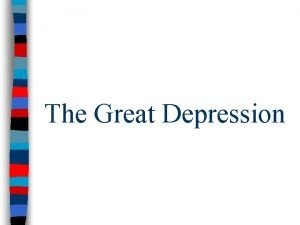 The Great Depression The Great Crash Prelude to