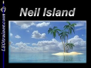 Neil Island Neil Island You have joined others