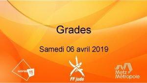 Grades Samedi 06 avril 2019 Grades Rglementation des