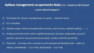 Aplikace managementu ve sportovnm klubu min krajsk sout