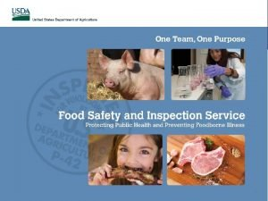 Food Safety and Inspection Service 1 Food Safety