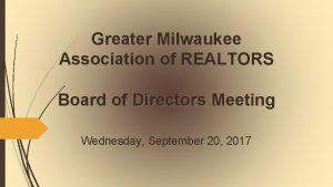 Greater Milwaukee Association of REALTORS Board of Directors