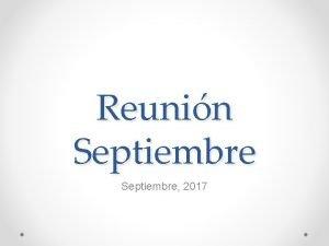 Reunin Septiembre 2017 Temario Lenguaje o o o