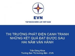 TH TRNG PHT IN CNH TRANH NHNG KT