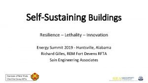 SelfSustaining Buildings Resilience Lethality Innovation Energy Summit 2019