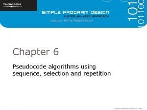 Chapter 6 Pseudocode algorithms using sequence selection and
